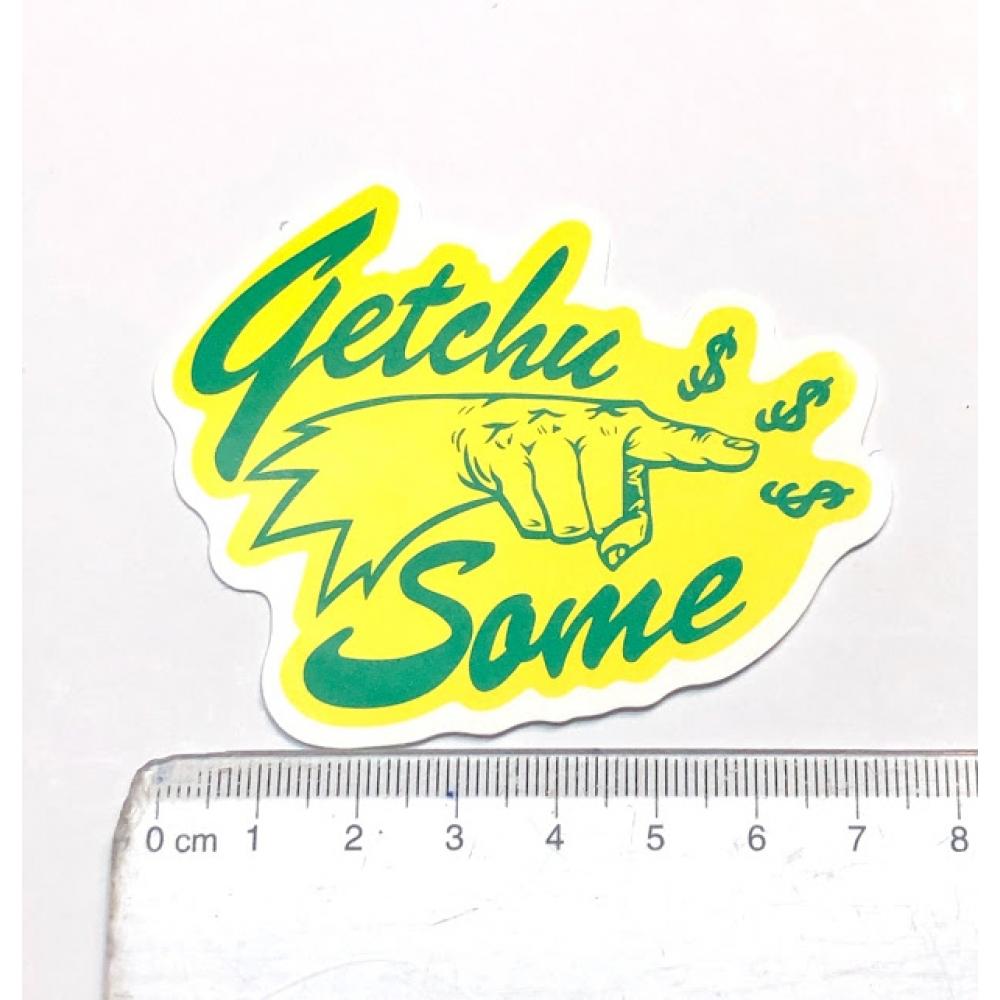 Стикер наклейка Getchu Something